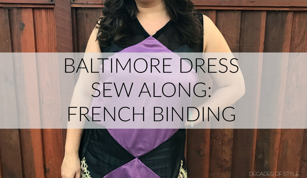 Baltimore Dress Sew Along: French Binding