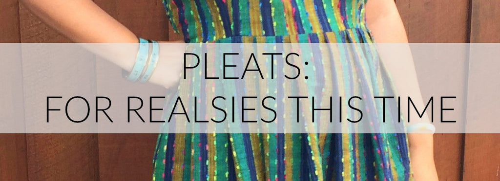 E.S.P. Sew Along: OK Pleats For Real This Time