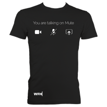 "Load image into Gallery viewer, Men's ""You are talking on mute"" heavyweight t-shirt"