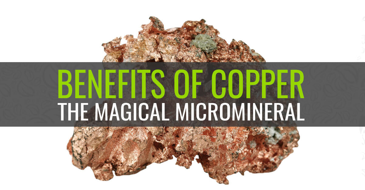 Benefits of Copper