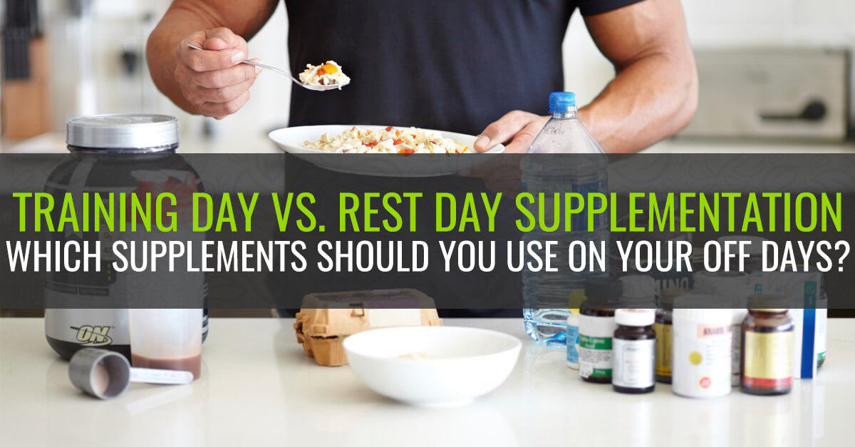 Training Day VS. Rest Day Supplementation