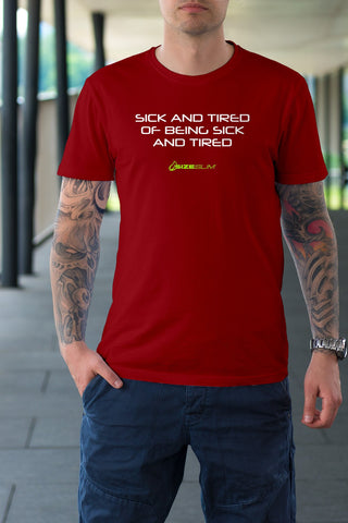 "T-Shirt Men's ""Sick and Tired"""