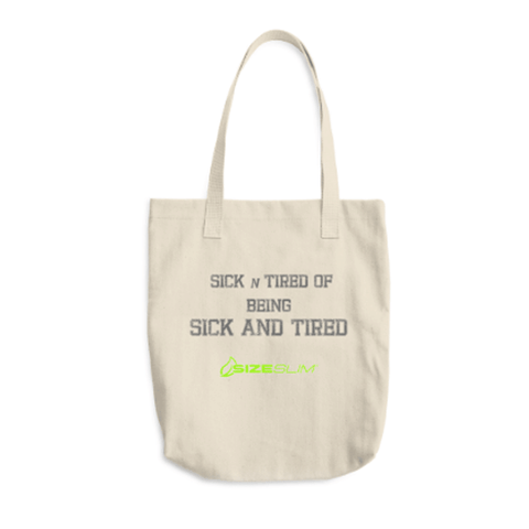 "Grocery Bag ""Sick n Tired or Being Sick and Tired""  Tote"