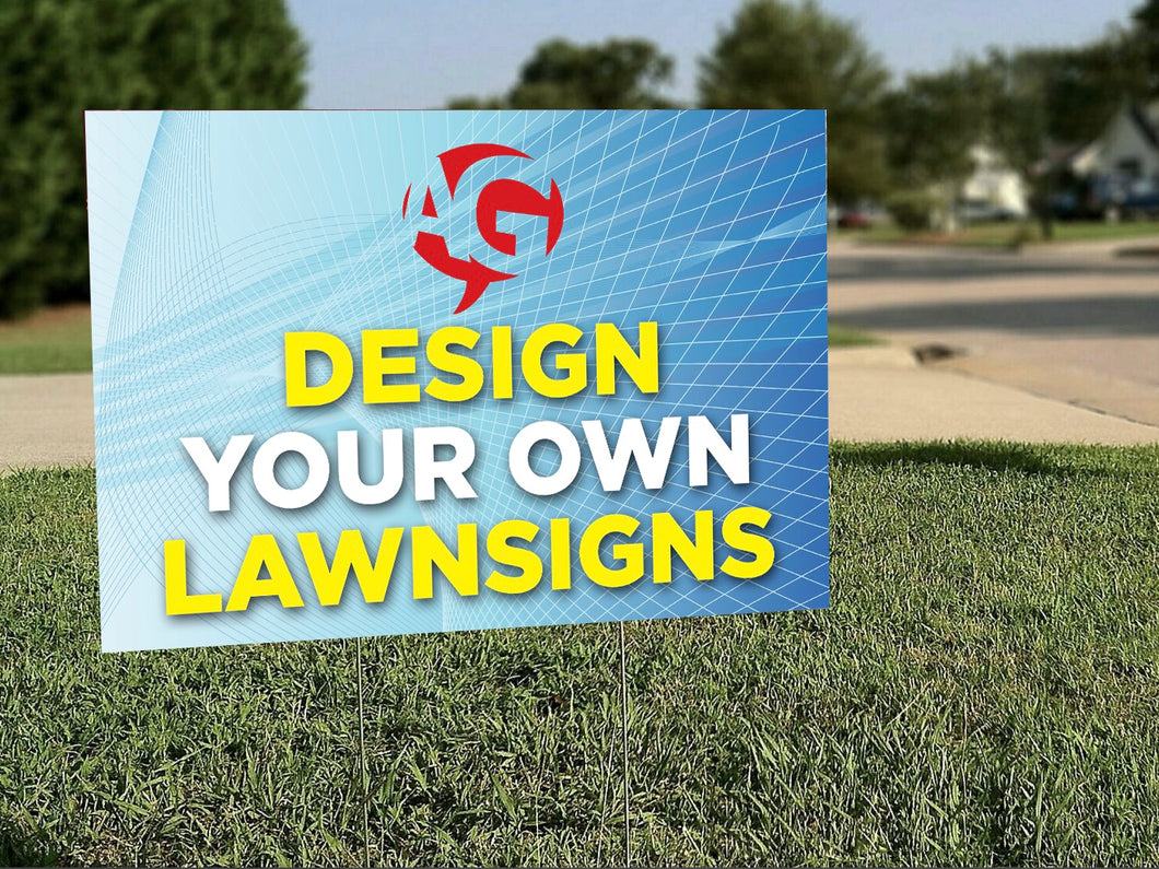 Design Your Own Lawn Signs