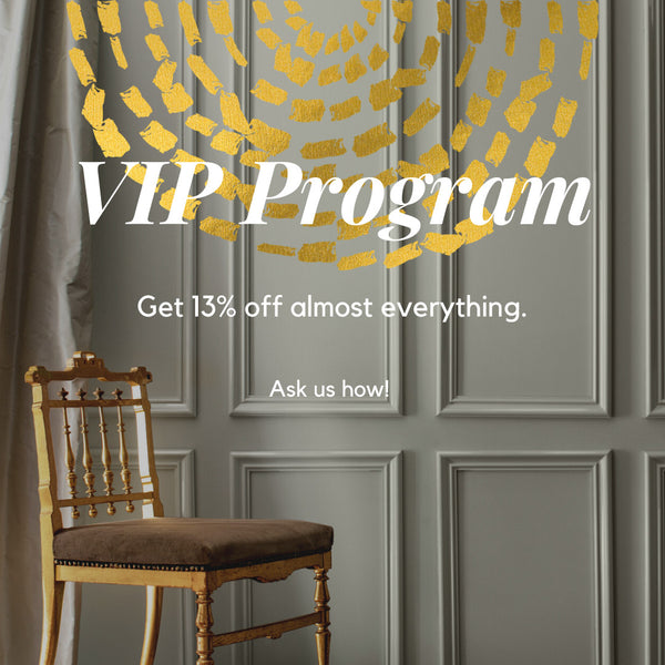 VIP Program - Get 13% off almost everything. Ask us how!