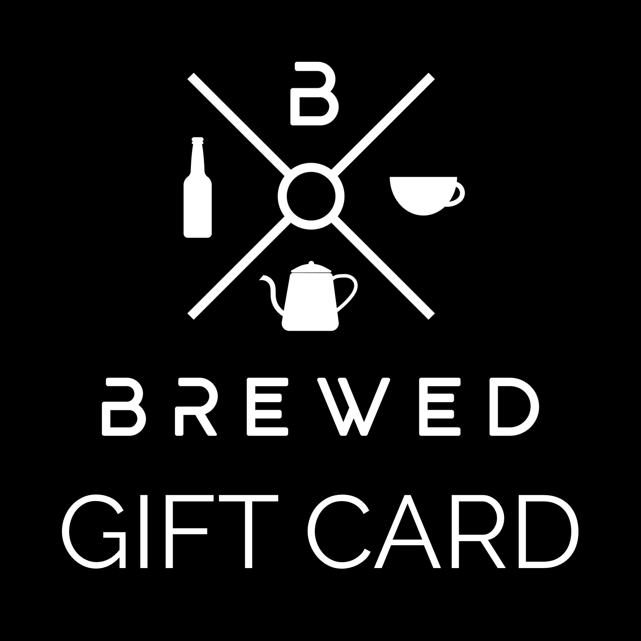Brewed Gift Card | Brewed