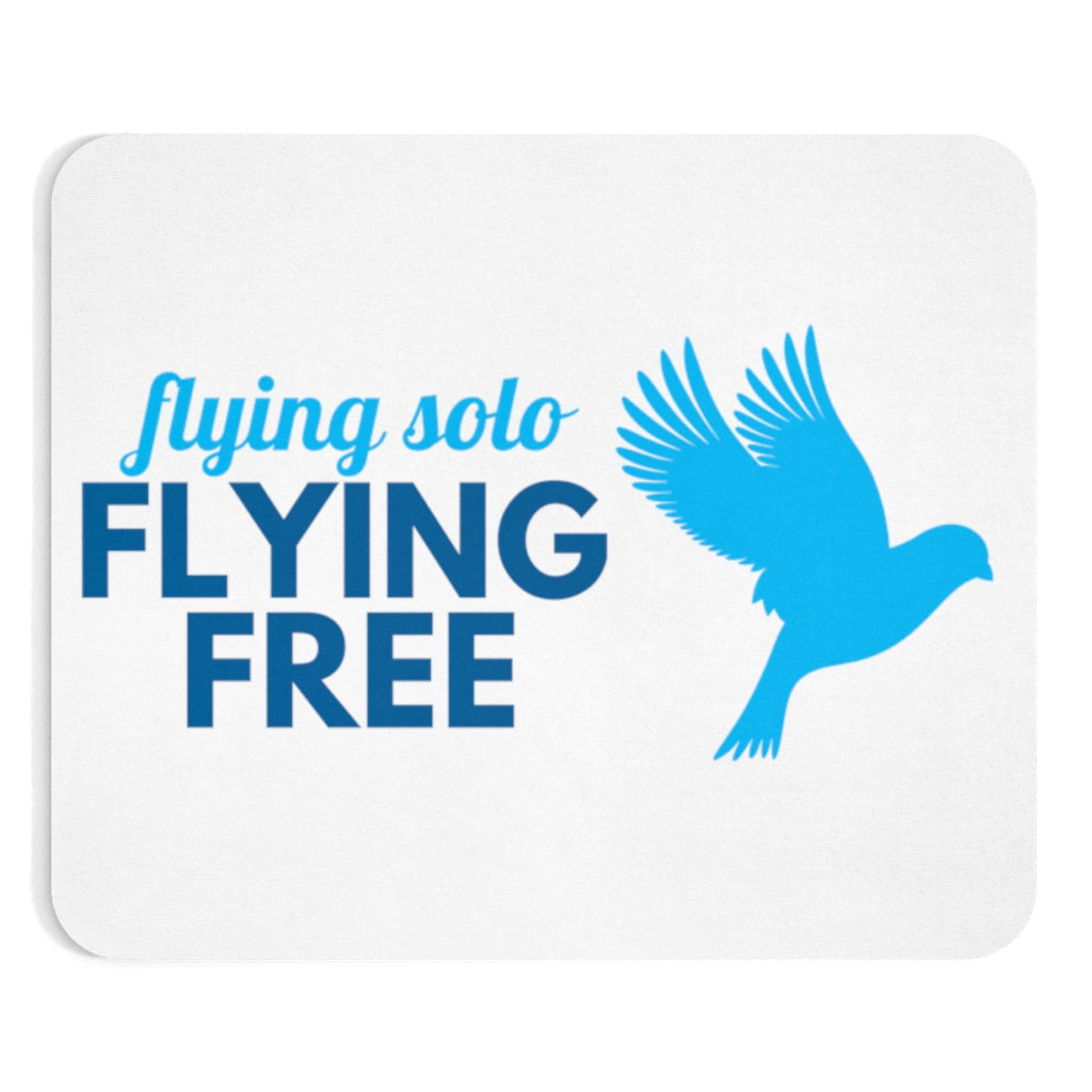 Flying Solo Flying Free Mousepad