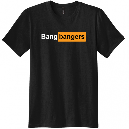 Bang Banger Shirt
