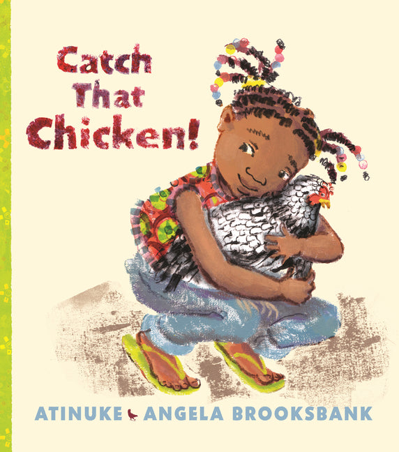 Cover of Catch That Chicken!