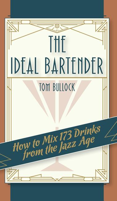Cover of The Ideal Bartender 1917 Reprint