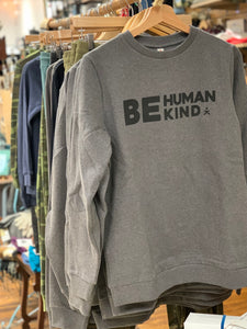 Be Human Kind Sweatshirt