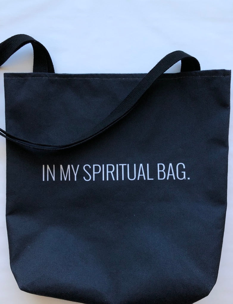 In My Spiritual Bag Tote