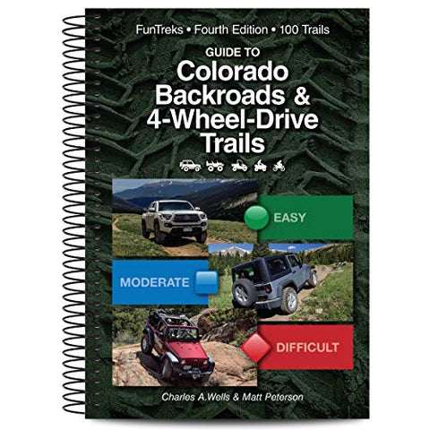 Guide to Colorado Backroads & 4-Wheel-Drive Trails, 4th Edition