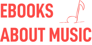 Ebooks About Music