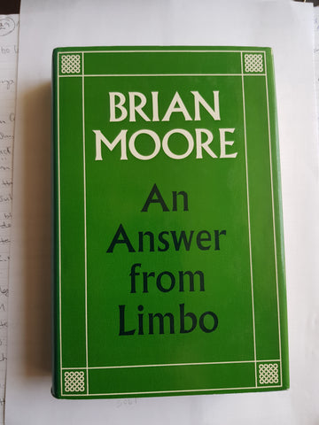 An Answer From Limbo, by Brian Moore. 1st Edition, Hardback & DustJacket, Andre Deutsch, 1963.