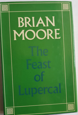 The Feast of Lupercal by Brian Moore 1st Edition Hardback DustJacket Andre Deutsch 1958