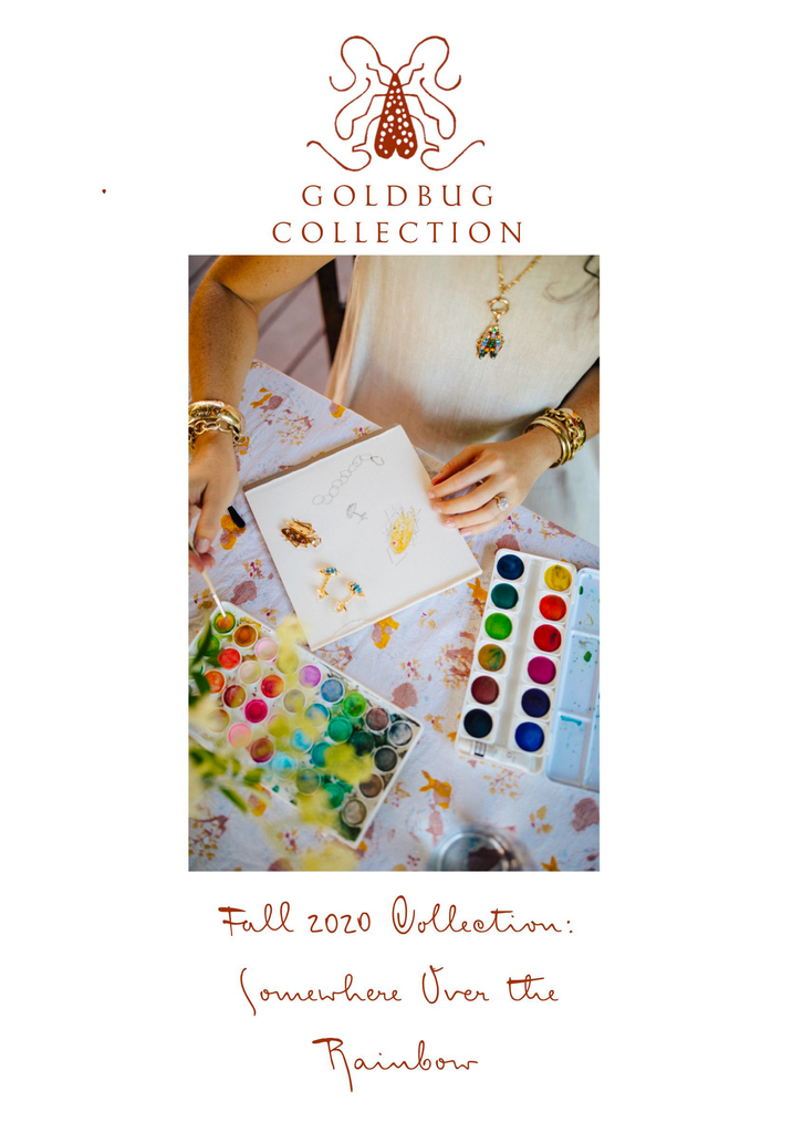 Goldbug Collection Fall 2020 Collection: Somewhere Over the Rainbow