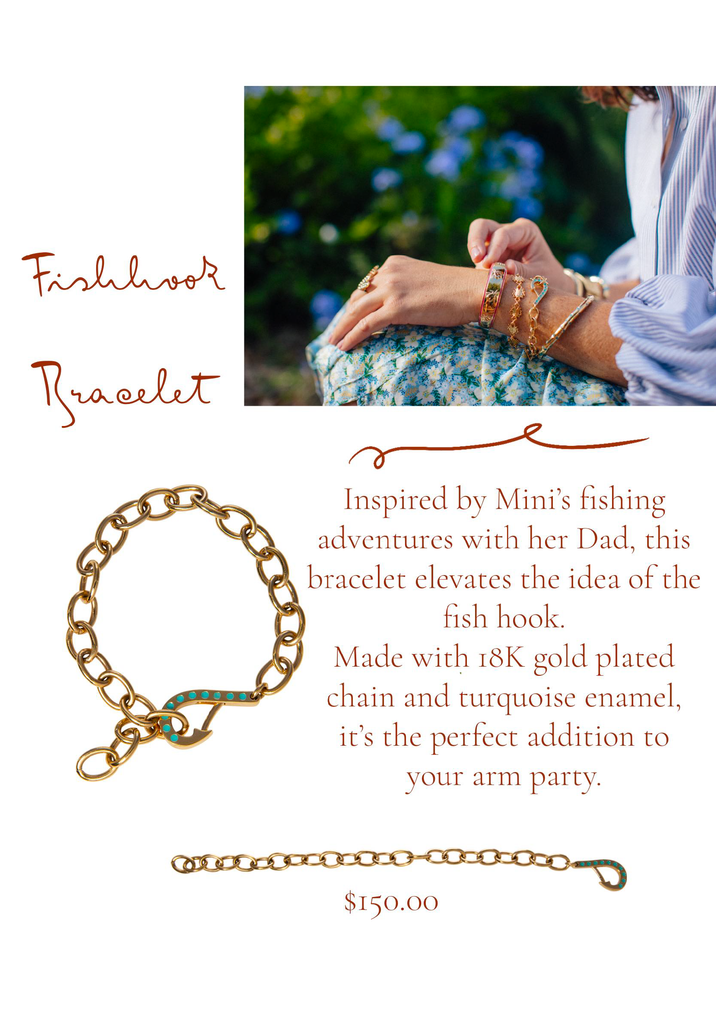 Fishhook Bracelet Inspired by Mini's fishing adventures with her Dad, this bracelet elevates the idea of the fishhook.