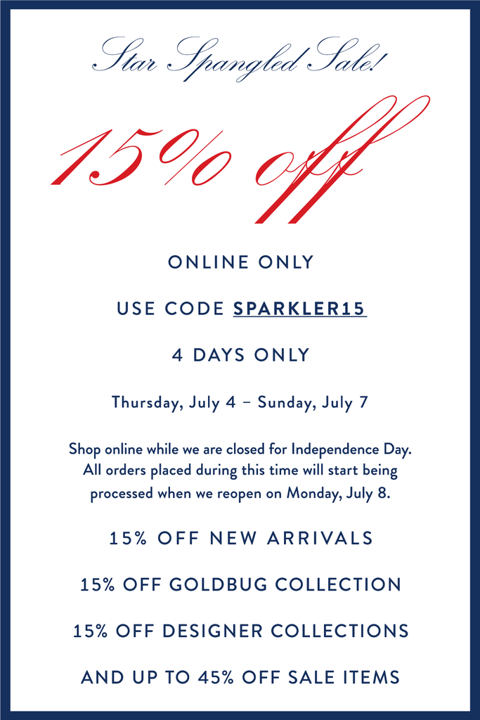 Star Spangled Sale 15% OFF Online Only 4 Days Only July 4 through July 7