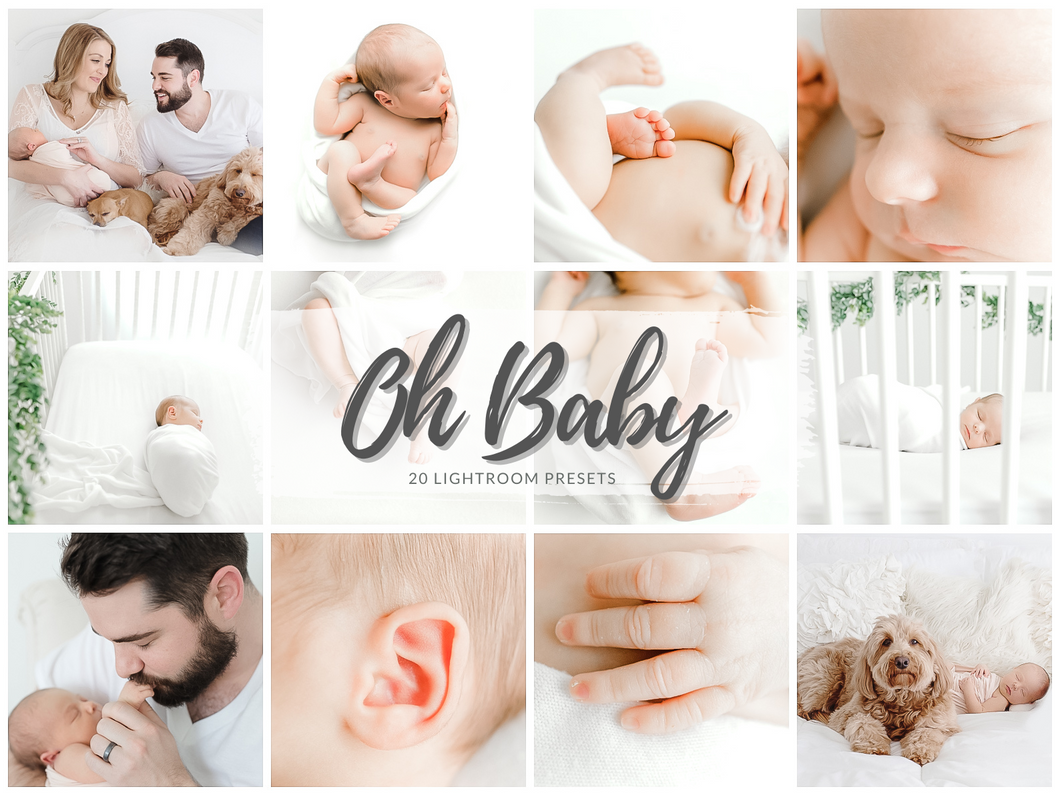Oh Baby Lifestyle Newborn Lightroom Presets