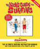 A Kook's Guide to Surfing 2nd Ed