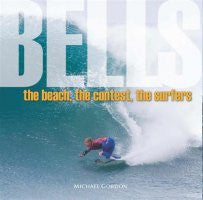 Bells: The Beach, The Surfers, The Contest