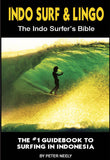Indo Surf & Lingo The Indo Surfer's Bible