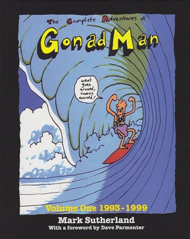 The Complete Adventures of Gonad Man Vol 1