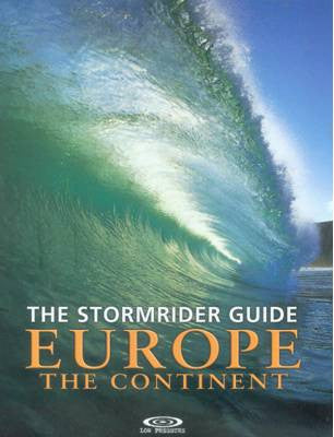 The Stormrider Guide: Europe, The Continent