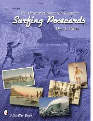 The Ultimate Collectors Guide To Surfing Postcards