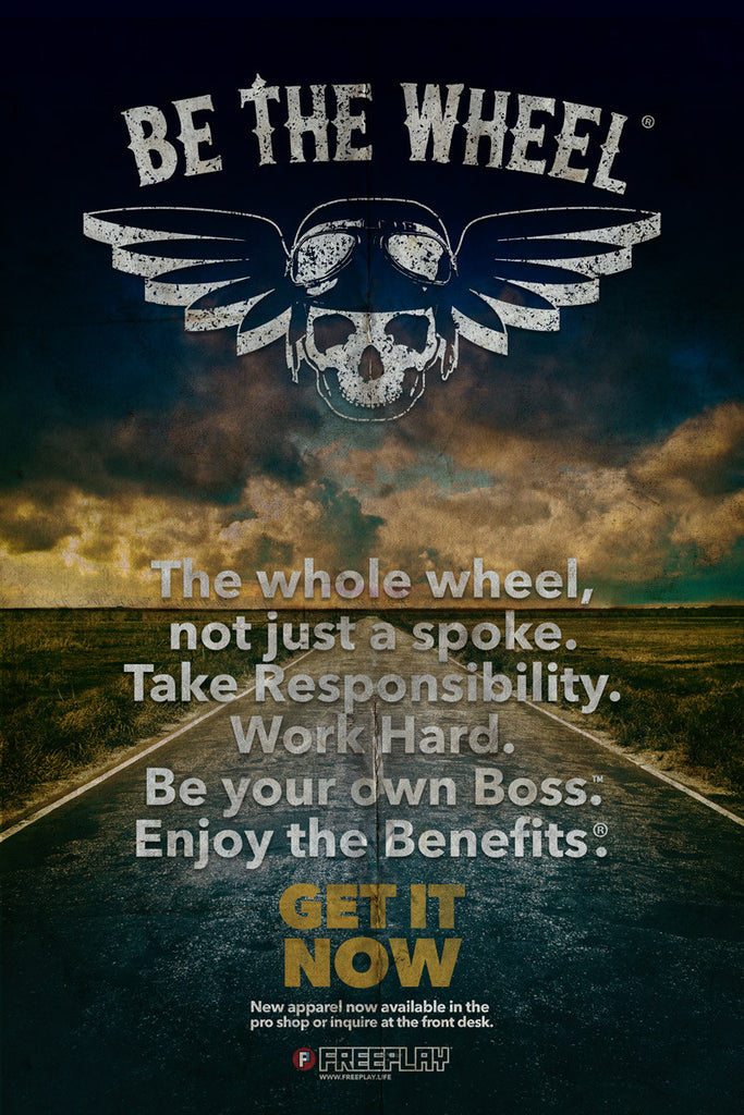 Be The Wheel Poster