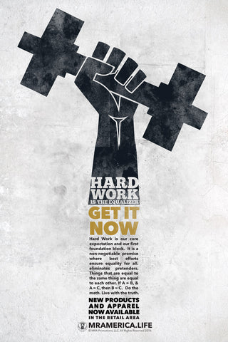 Hardwork is the Equalizer Poster