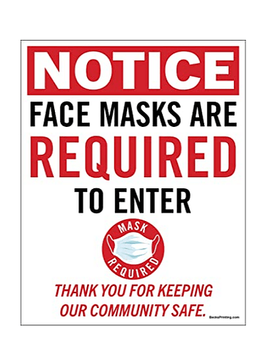 1 - Poster/Sign - Face Masks are Required to Enter This Room