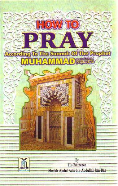 How to Pray According to Sunnah of the Prophet Muhammad