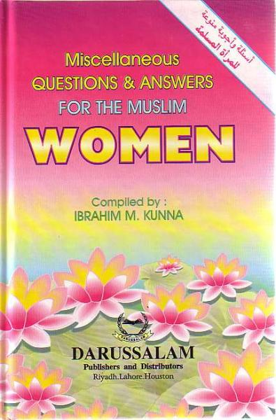 Miscellaneous Questions & Answers for the Muslim Women (Hardback)