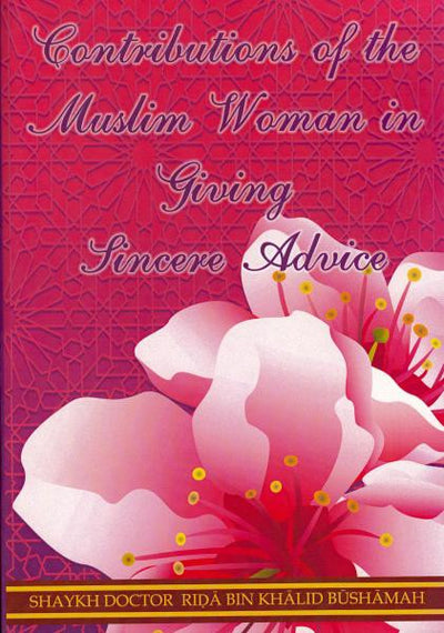 Contributions of the Muslim Woman in Giving Sincere Advice