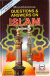 Misc. Questions & Answers on Islam Part One