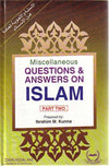 Misc. Questions & Answers on Islam Part Two