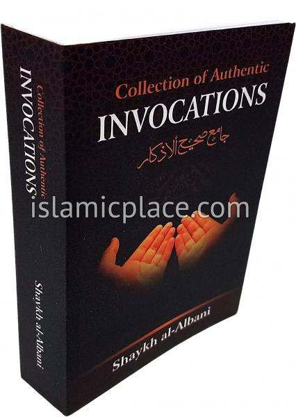 Collection of Authentic Invocations by Shaykh al-Albani (pocket size)