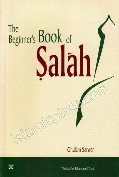 The Beginner's Book of Salah (formerly: The Children's Book of Salah)