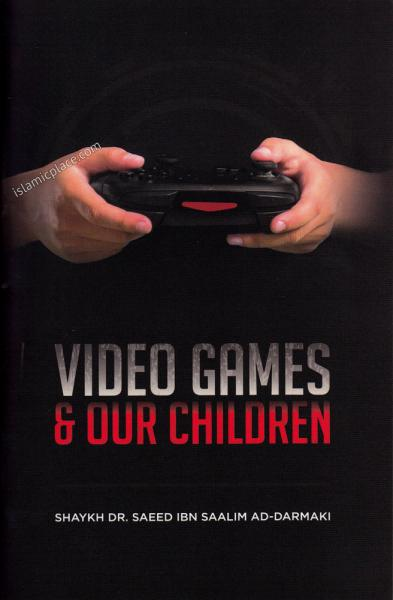 Video Games & Our Children
