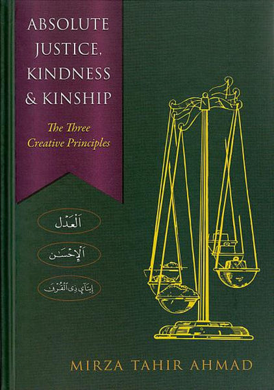 Absolute Justice, Kindness and Kinship: The Three Creative Principles