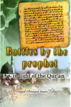 Battles by the Prophet in the light of the Qur'an