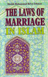 The Laws of Marriage in Islam