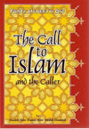 Forty Hadeeth on: The Call to Islam and the Caller