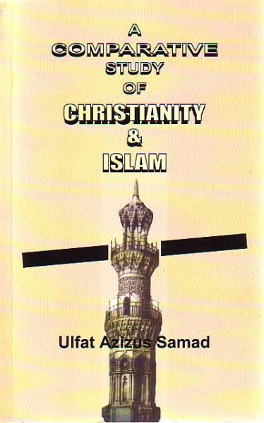 A Comparative Study of Christianity & Islam