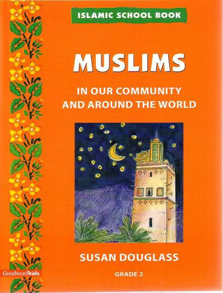 Muslims in our Community and Around the World -  Grade 2