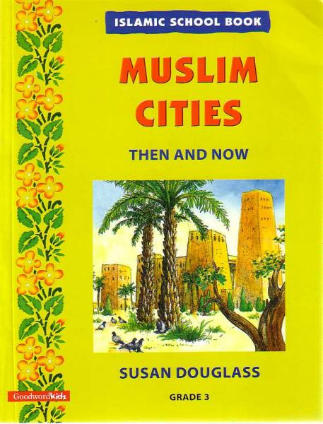 Muslim Cities Then and Now - Grade 3