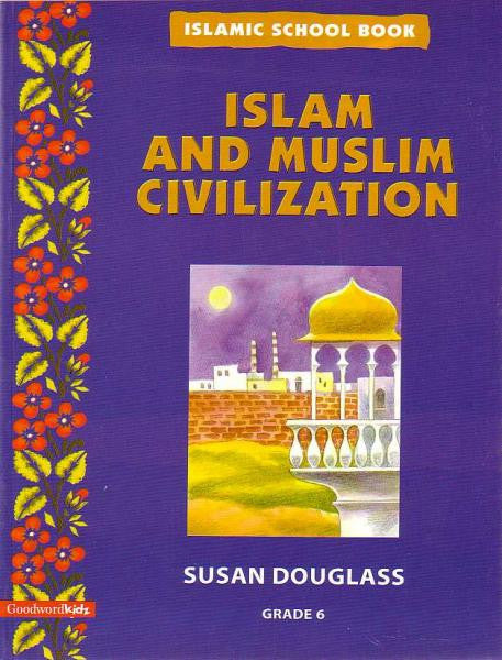 Islam and Muslim Civilization - Grade 6