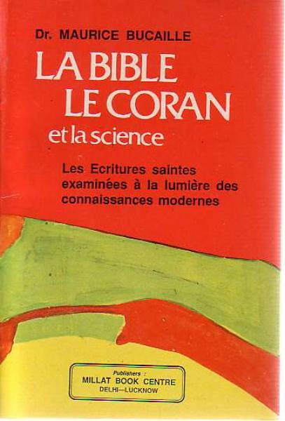 La Bible Le Coran et la science